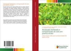Couverture de Adubação fosfatada e compactação do solo em plantio direto