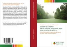 Capa do livro de Desenvolvimento experimental de um secador solar multienergético