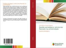 Copertina di Gestão estratégica: estruturas flexíveis na universidade