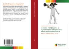 Capa do livro de A Visão Monocular e a Aposentadoria Especial da Pessoa com Deficiência
