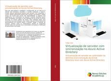 Bookcover of Virtualização de servidor com sincronização no Azure Active Directory
