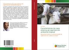 Portada del libro de Características da capa externa de caprinos em ambiente tropical