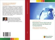 Bookcover of Realidade Virtual Aplicada ao Gerenciamento de Redes de Computadores