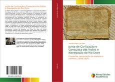 Bookcover of Junta de Civilização e Conquista dos Índios e Navegação do Rio Doce