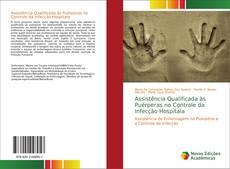Bookcover of Assistência Qualificada às Puérperas no Controle da Infecção Hospitala