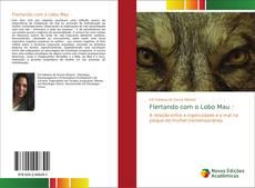 Bookcover of Flertando com o Lobo Mau :
