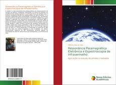 Bookcover of Ressonância Paramagnética Eletrônica e Espectroscopia de Infravermelho