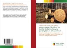 Anatomia do Câmbio e do Lenho de Schizolobium parahyba var. amazonicum的封面