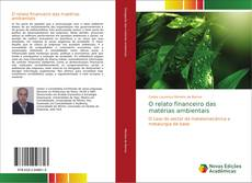 Bookcover of O relato financeiro das matérias ambientais