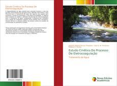 Capa do livro de Estudo Cinético Do Processo De Eletrocoagulação