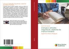 Capa do livro de Crenças e atitudes linguísticas: aspectos da tríplice fronteira