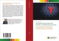 Capa do livro de O Estado Democrático De Direito e a Metamorfose Social