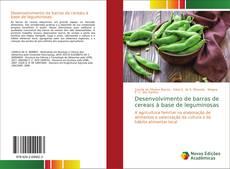 Desenvolvimento de barras de cereais à base de leguminosas kitap kapağı