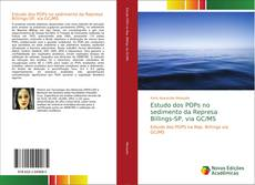 Estudo dos POPs no sedimento da Represa Billings-SP, via GC/MS的封面