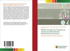 Capa do livro de Determinação da Frequência de Alguns Marcadores Moleculares Humanos