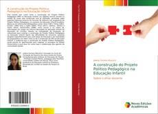 Capa do livro de A construção do Projeto Político Pedagógico na Educação Infantil
