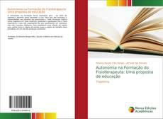 Copertina di Autonomia na Formação do Fisioterapeuta: Uma proposta de educação