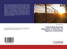 Expanding Security Approach: A Solution to Nigerian Insecurities的封面