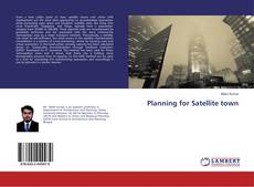 Bookcover of Planning for Satellite town