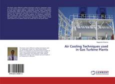 Bookcover of Air Cooling Techniques used in Gas Turbine Plants