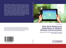 Bookcover of Filter Bank Multicarrier Modulation in Modern Wireless Communication