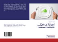 Bookcover of Effects of DIet and Genotype on n-3 PUFA content of beef lipids