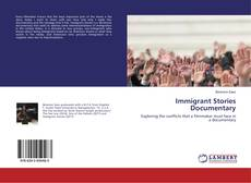 Bookcover of Immigrant Stories Documentary