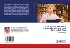 A Survey of Engineering College Libraries and their Users in SVU Area的封面