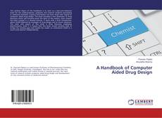 Bookcover of A Handbook of Computer Aided Drug Design