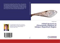 Обложка A Brief Account on Chironomids (Diptera) of Udaipur (Rajasthan) Region