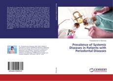 Bookcover of Prevalence of Systemic Diseases in Patients with Periodontal Diseases