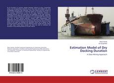 Bookcover of Estimation Model of Dry Docking Duration