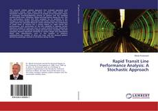 Bookcover of Rapid Transit Line Performance Analysis: A Stochastic Approach