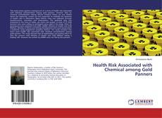 Bookcover of Health Risk Associated with Chemical among Gold Panners