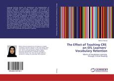 Bookcover of The Effect of Teaching CRS on EFL Learners' Vocabulary Retention