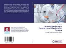 Обложка Tissue Engineering in Dentistry and Maxillofacial Surgery