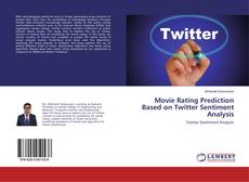 Bookcover of Movie Rating Prediction Based on Twitter Sentiment Analysis
