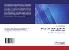 Borítókép a  Fuzzy Dynamic Equations on Time Scales - hoz