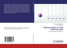 Bookcover of Sliding motion on the arbitrary path