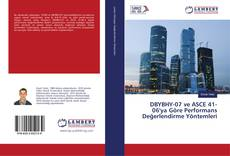 Bookcover of DBYBHY-07 ve ASCE 41-06'ya Göre Performans Değerlendirme Yöntemleri