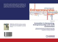 Bookcover of Innovation in Accounting, Entrepreneurship and work Environment
