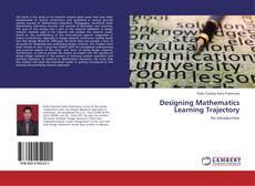 Bookcover of Designing Mathematics Learning Trajectory