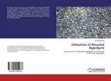 Buchcover von Utilization of Recycled Aggregate