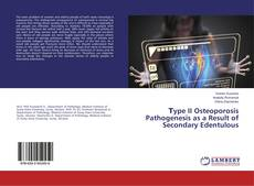 Bookcover of Тype II Osteoporosis Pathogenesis as a Result of Secondary Edentulous