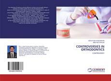 Обложка CONTROVERSIES IN ORTHODONTICS