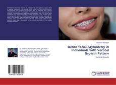 Capa do livro de Dento-facial Asymmetry in Individuals with Vertical Growth Pattern