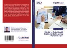 Bookcover of Küçük ve Orta Ölçekli İşletmelerde Bağımsız Denetim Algısı