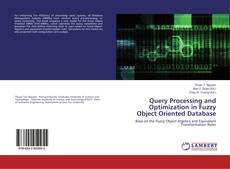 Bookcover of Query Processing and Optimization in Fuzzy Object Oriented Database