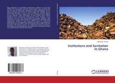Borítókép a  Institutions and Sanitation In Ghana - hoz