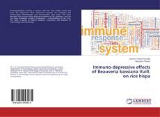 Immuno-depressive effects of Beauveria bassiana Vuill. on rice hispa的封面